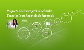 Copy of Proyecto de Investigación del Aula