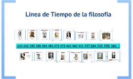 Copy of Copy of Linea de Tiempo de la Filosofia