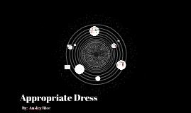 Appropriate Dress
