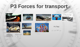 P3 Forces for transport