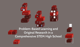 Copy of Problem-Based Learning and Original Research in a Comprehens