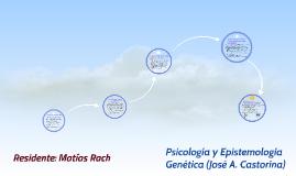 Copy of Psicologia y Epistemología Genética