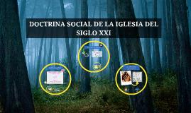 DOCTRINA SOCIAL DE LA IGLESIA DEL SIGLO XXI