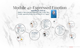 Copy of Module 42-Expressed Emotion