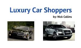 Luxury Car Shoppers