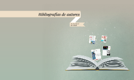 Bibliografías de autores