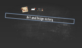Art and Design history