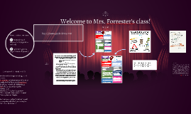 Welcome to Mrs. Forrester's class!