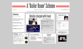 Copy of A 'Boiler Room' Scheme