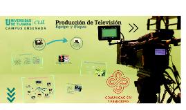 Producción de TV: Equipo y Etapas