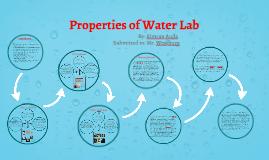 Properties of Water Lab by Simran Aujla on Prezi