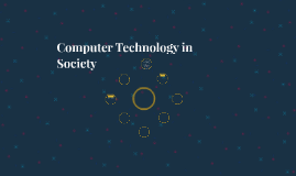 Computer Technology in Society