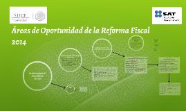 Áreas de Oportunidad de la Reforma Fiscal 2014