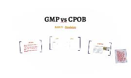 GMP vs CPOB