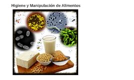 Copy of Manipulador de Alimentos. Módulo II.