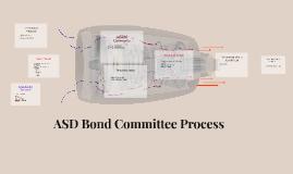 ASD Bond Committee Process