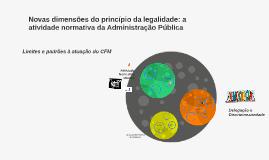 Copy of Novas dimensões do princípio da legalidade: a atividade norm