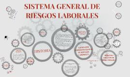SISTEMA GENERAL DE RIESGOS LABORALES