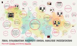 FINAL CULMINATING ACTIVITY: social analysis presentation