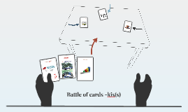 Battle of cards -kis(s)
