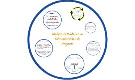 Modelo de Madurez en Administración de Proyecto
