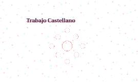 Trabajo Castellano