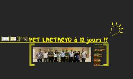 PCT LACTACYD 12 jours ??