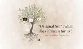 """Original Sin"" : what does it mean for us?"