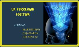 ¿QUE ES LA PSICOLOGIA POSITIVA?