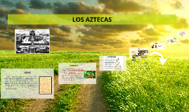 Copy of LOS AZTECAS (mexicas)