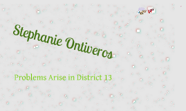 Problems Arise in District 13