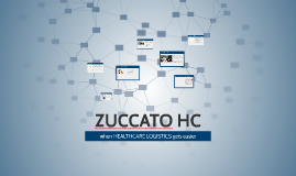 ZUCCATO HC - when logistics gets easier