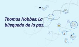 Thomas Hobbes: La búsqueda de la paz