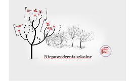 Copy of Copy of Niepowodzenia szkolne