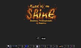 Copy of Dare To Shine