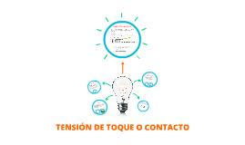 TENSIÓN DE TOQUE O CONTACTO