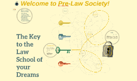 The Key to the Law School of your Dreams