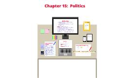 Ch 15 Politics