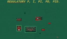 REGULATORY P, I, PI, PD, PID.
