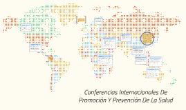 conferencias internacionales de promocion y prevencion de la