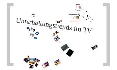 Unterhaltungstrends im TV