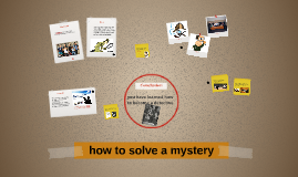 how to solve a mystery