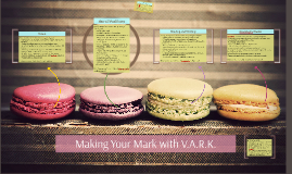 Making Your Mark with V.A.R.K.