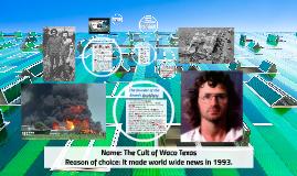 The Waco Texas Cult Of 1993