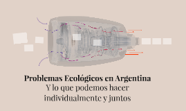 Environmental Issues in Argentina