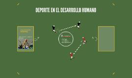 DEPORTE EN EL DESARROLLO HUMANO