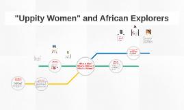 """Uppity Women"" and African Explorers"