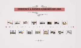EVIDENCE 3. DANIELA JARAMILLO LARA