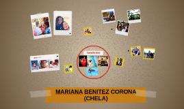 MARIANA BENITEZ CORONA (CHELA)