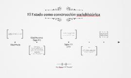 El Estado como construcción sociohistórica